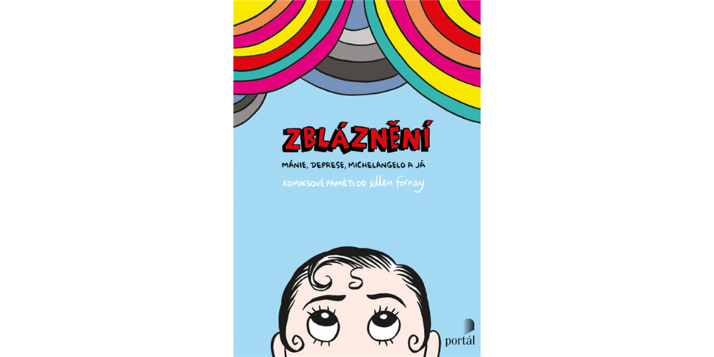 Recenze knihy: Zbláznění: Mánie, deprese, Michelangelo a já.