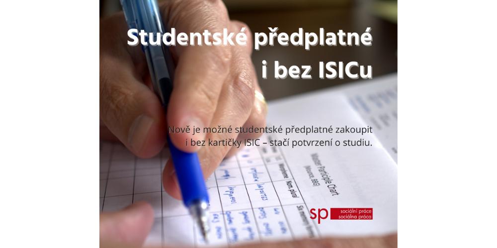 Studentské předplatné i bez ISICu